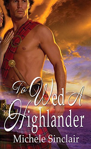 To Wed A Highlander (McTiernay Brothers Book 2) (English Edition)