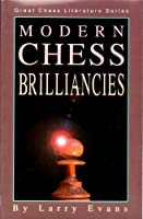 Modern Chess Brilliancies (Cadogan Chess S.)
