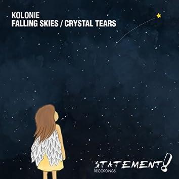 Falling Skies / Crystal Tears
