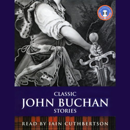 Classic John Buchan Stories audiobook cover art