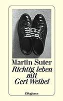 Richtig leben mit Geri Weibel 325723273X Book Cover