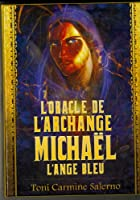 L' oracle de l'archange Michael, l'ange bleu