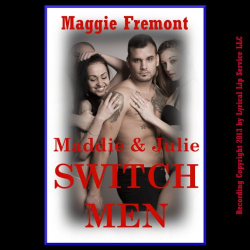 Maddie and Julie Switch Men audiobook cover art