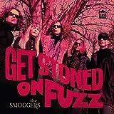 Get Stoned On Fuzz [Vinyl LP]