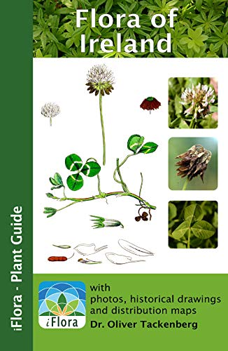 Flora of Ireland (iFlora - Plant Guide Book 13) (English Edition)