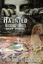 Haunted Hocking Hills (Ohio Ghost Hunter Guides)