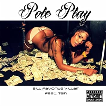 Pole Play (feat. Tain)