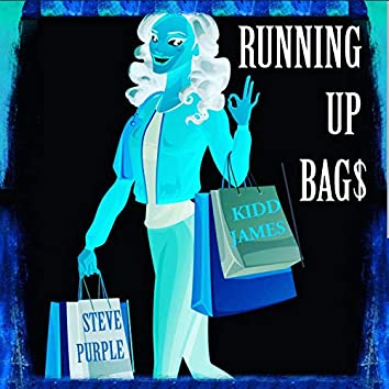 Running Up Bags