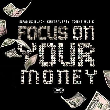 Focus on ya money (feat. Kuntraversy & Dj Pain)