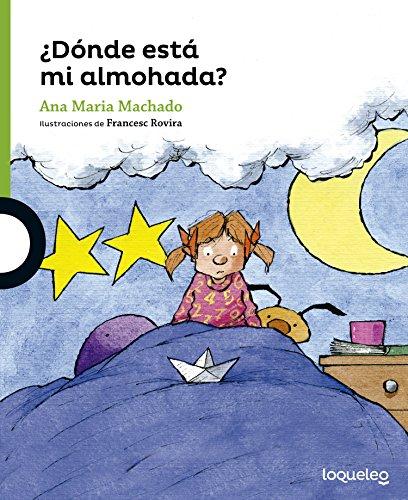 Donde Esta Mi Almohada? (Serie verde / Green)