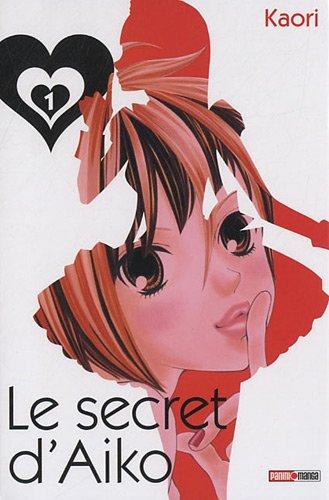 LE SECRET D'AIKO T01