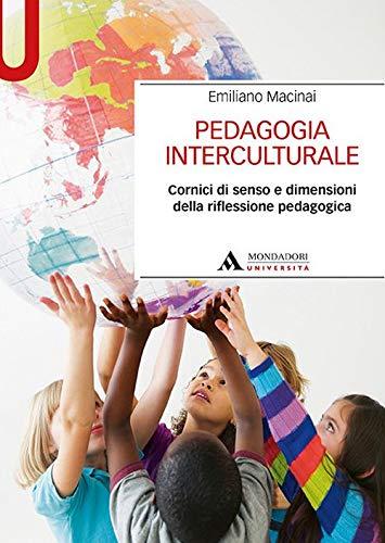 Pedagogia interculturale. Cornici di senso e dimensioni della riflessione pedagogica