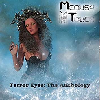 Terror Eyes the Anthology