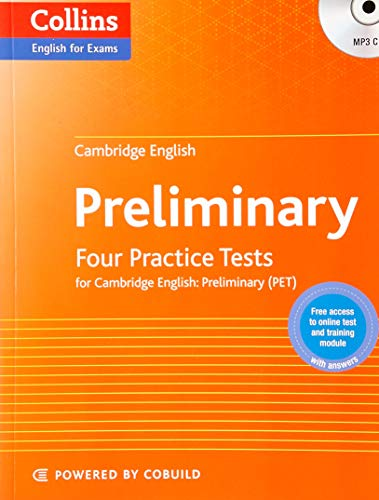 Cambridge English: Preliminary: Four Practice Tests for PET with Answers + CD (Collins Cambridge English)