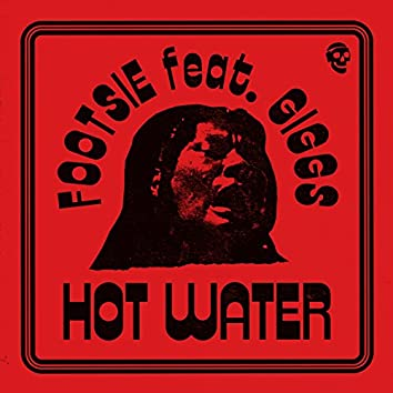 Hot Water (feat. Giggs)