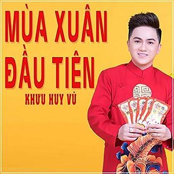 Mua Xuan Dau Tien
