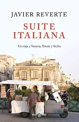 Suite Italiana: Un viaje a Venecia, Trieste y Sicilia (Obras diversas)