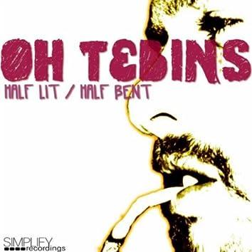 Half Lit, Half Bent EP