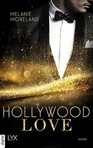 Hollywood Love von [Melanie Moreland, Ralf Schmitz]