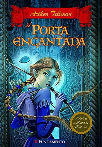 Cronicas Do Reino Da Fantasia 02 - A Porta Encantada