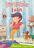 Invisible Ivan: (Lime Chapter Reader)