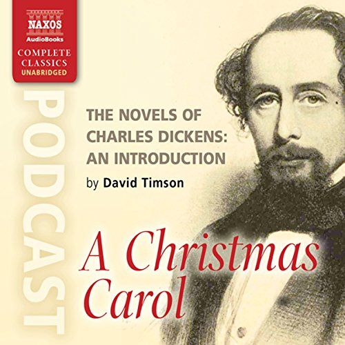 The Novels of Charles Dickens: An Introduction by David Timson to A Christmas Carol cover art