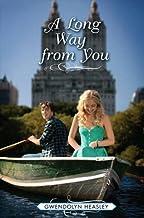 A Long Way from You (Where I Belong Book 2)