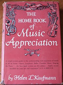 Hardcover The home book of music appreciation, Book