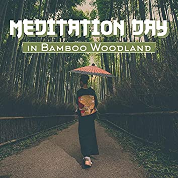 Meditation Day in Bamboo Woodland