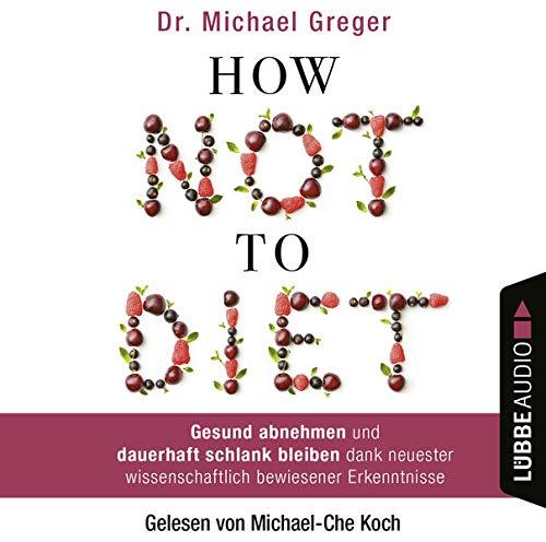 Couverture de How Not to Diet