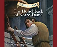 The Hunchback of Notre Dame (Classic Starts)