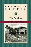 The Settlers: The Emigrant Novels: Book III