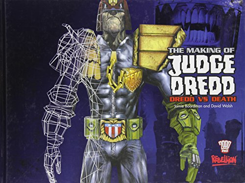 The Making of Judge Dredd: Dredd vs Death
