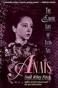 Paperback Anais: The Erotic Life of Anais Nin Book