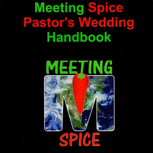 Meeting Spice Pastor's Wedding Handbook audiobook cover art