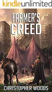 Farmer's Creed (The Fallen World Book 5)