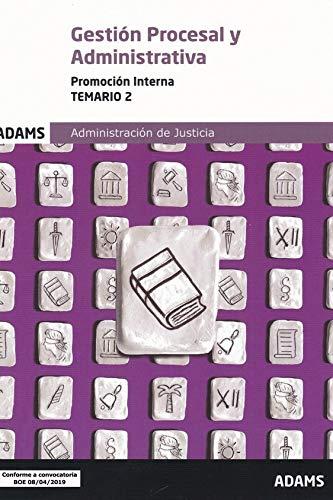 Temario 2 Gestión Procesal y Administrativa, promoción interna (Temario Gestión Procesal y Administrativa, promoción interna (OC))