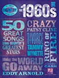 The 1960s - Country Decade Series (Hal Leonard Country Decade Series)