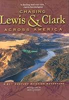Chasing Lewis & Clark Across America: A 21st Century Aviation Adventure [DVD]