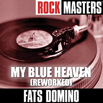 Rock Masters: My Blue Heaven (Reworked)