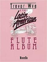 A First Latin-american Flute Album