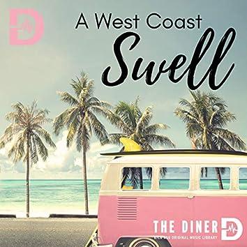 A West Coast Swell