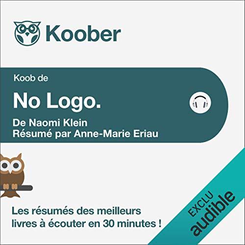 No Logo de Naomi Klein [Résumé] Titelbild