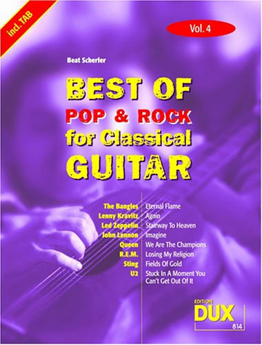 Best of Pop & Rock for Classical Gitar Solf & Tab Vol.4