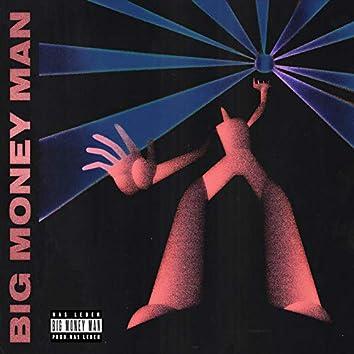 BIG MONEY MAN