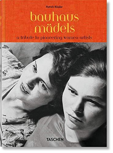 Bauhausmädels. A Tribute to Pioneering Women Artists (CLOTHBOUND)