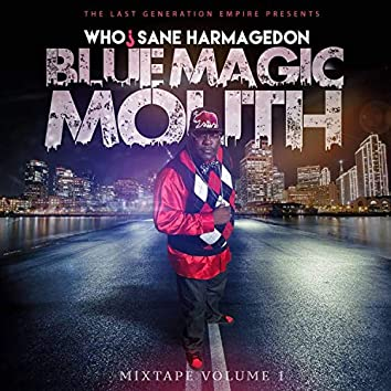 Blue Magic Mouth