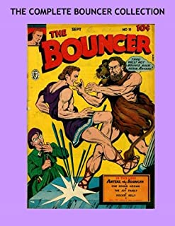 The Complete Bouncer Collection: Golden Age Adventures - The Full Series #10-14 - All Stories - No Ads