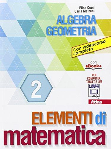 Elementi di matematica 2. Per gli Ist. tecnici e professionali. Con e-book. Con espansione online