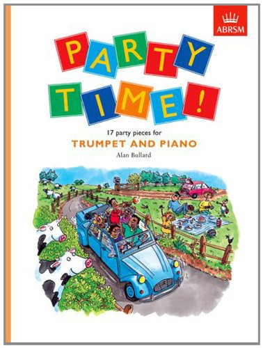 Party Time! 17 party pieces for trumpet and piano (Party Time! S.)
